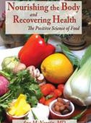 Nourishing the Body and Recovering Health Hardtcover