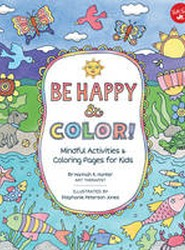 Be Happy & Color!