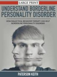 A Practical Guide to Understand Borderline Personality Disorder