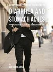 44 Fast and Effective Solutions to Diarrhea and Stomach Aches