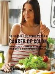 38 Recetas de Comidas Para Cancer de Colon