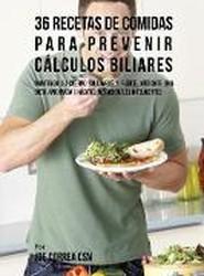 36 Recetas de Comidas Para Prevenir Calculos Biliares
