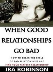 When Good Relationships Go Bad