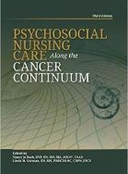 Psychosocial Nursing Care Along the Cancer Continuum