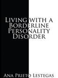 Living with a Borderline Personality Disorder