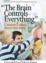 """The Brain Controls Everything"" Children's Ideas About the Body"