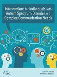 Intervention for Individuals with Autism Spectrum Disorder and Complex Communication Needs