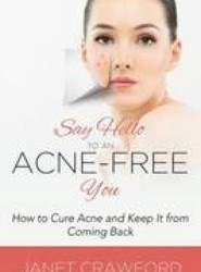 Say Hello to an Acne-Free You