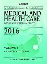 Medical & Health Care Books & Serials in Print 2016