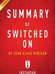 Summary of Switched on by John Elder Robison Includes Analysis