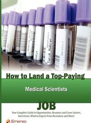 How to Land a Top-Paying Medical Scientists Job