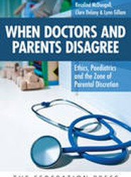 When Doctors and Parents Disagree