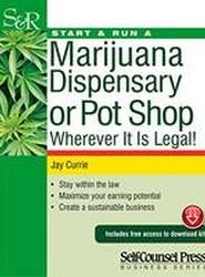 Start & Run a Marijuana Dispensary