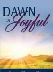 Dawn Is Joyful