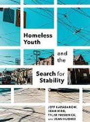Homeless Youth & the Search for Stability