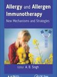 Allergy and Allergen Immunotherapy