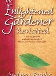 Enlightened Gardener Revisited, The