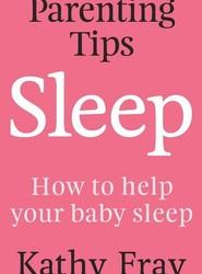 Parenting Tips: Sleep