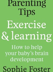 Parenting Tips: Exercise and Learning