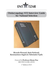 Otolaryngology ST3 Interview Guide for National Selection