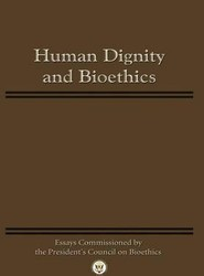 Human Dignity and Bioethics