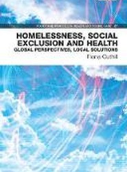 Homelessness, Social Exclusion and Health
