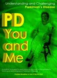 PD You and Me: Understanding and Challenging Parkinson's Disease