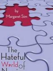 The Hateful World of Nursing