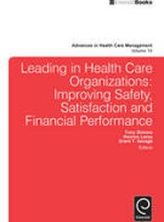 Leading in Health Care Organizations