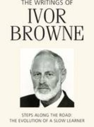 The Writings of Ivor Browne