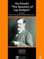 "On Freud's ""The Question of Lay Analysis"""