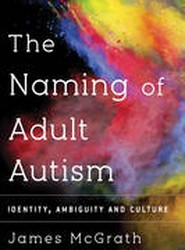 The Naming of Adult Autism
