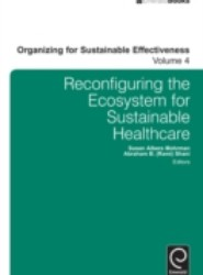 Reconfiguring the Eco-System for Sustainable Healthcare