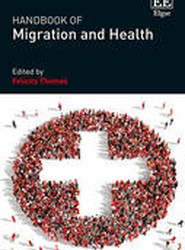 Handbook of Migration and Health