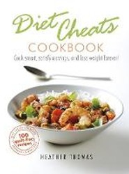 Diet Cheats Cookbook