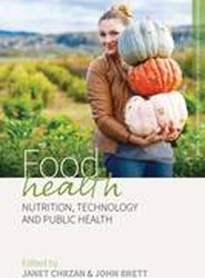 Food Health: Research Methods for Anthropological Studies of Food and Nutrition Part 3