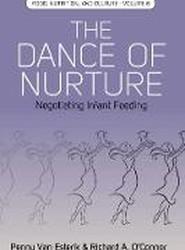 The Dance of Nurture