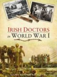 Irish Doctors in the First World War