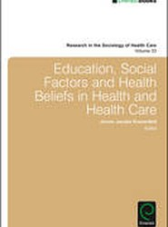 Education, Social Factors and Health Beliefs in Health and Health Care
