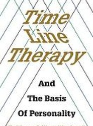 Time Line Therapy and the Basis of Personality
