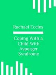 Coping with a Child with Asperger Syndrome, Self Hypnosis, Hypnotherapy 2016