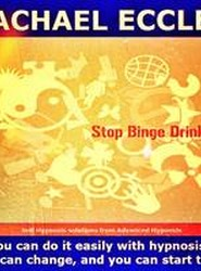 Stop Binge Drinking, Alcohol Control Hypnotherapy, Self Hypnosis CD Stop Drinking Too Much and Stop Alcohol Cravings 2016