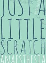 Just a Little Scratch