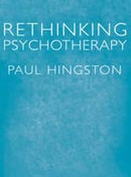 Rethinking Psychotherapy