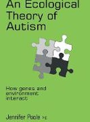 An Ecological Theory of Autism