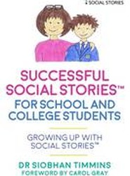 Successful Social Stories for School and College Students with Autism
