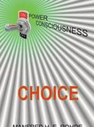 One Power Consciousness - Choice