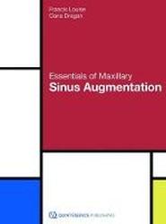Essentials of Maxillary Sinus Augmentation