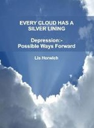 Every Cloud Has A Silver Lining: Depression -Possible Ways Forward