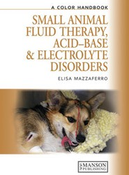 Small Animal Fluid Therapy, Acid- Base and Electrolyte Disorders